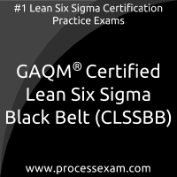 CLSSBB dumps PDF, Lean Six Sigma Black Belt dumps, GAQM CLSSBB Braindumps