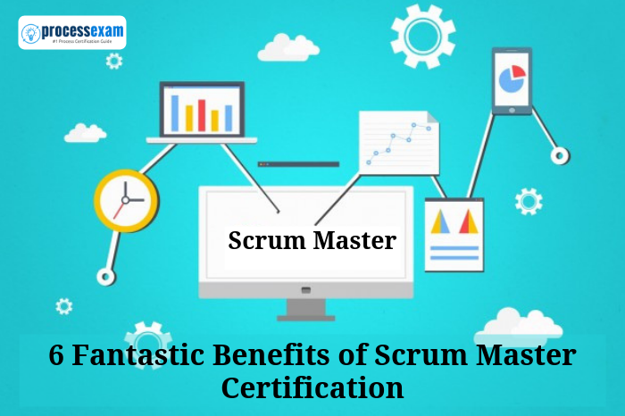 6 Great Benefits Of Scrum Master Certification Process Exam