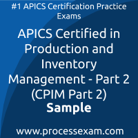 CPIM Part 2 Dumps PDF, Production and Inventory Management Dumps