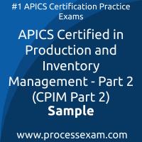 CPIM Part 2 Dumps PDF, Production and Inventory Management - Part 2 Dumps, download CPIM 7.0 P2 free Dumps, APICS Production and Inventory Management - Part 2 exam questions, free online CPIM 7.0 P2 exam questions