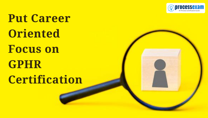 GPHR, GPHR Certification, GPHR Study Material, GPHR Sample Questions, GPHR Study Material PDF, GPHR Practice Test Free, GPHR Meaning, Global Professional in Human Resources, Global Professional in Human Resources Certification, GPHR Credential