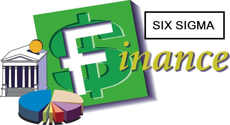 FINANCE SECTOR IS USING SIX SIGMA