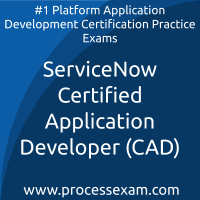 ServiceNow Certified Application Developer (CAD) Practice Exam
