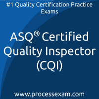 ASQ Certified Quality Inspector (CQI) Practice Exam