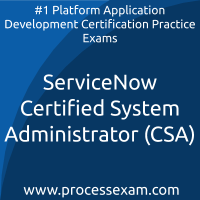 ServiceNow Certified System Administrator (CSA) Practice Exam