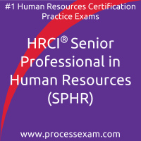 HRCI Senior Professional in Human Resources (SPHR) Practice Exam