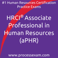 HRCI Associate Professional in Human Resources (aPHR) Practice Exam